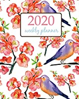 2020 Weekly Planner: Calendar Schedule Organizer Appointment Journal Notebook and Action day With Inspirational Quotes  red flowers and birds colorful art design (Weekly & Monthly Planner 2020)