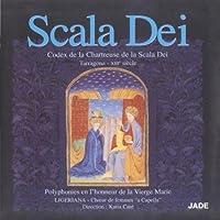 Scala Dei: The Scale of God by Choir of the Carthusian Monastery of the Scala Dei
