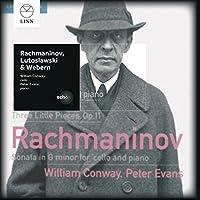Rachmaninov/Lutoslawski/Webern