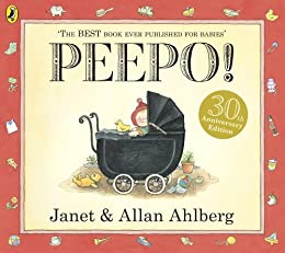 [Ahlberg, Allan, Ahlberg, Janet]のPeepo! (Storytime Giants) (English Edition)