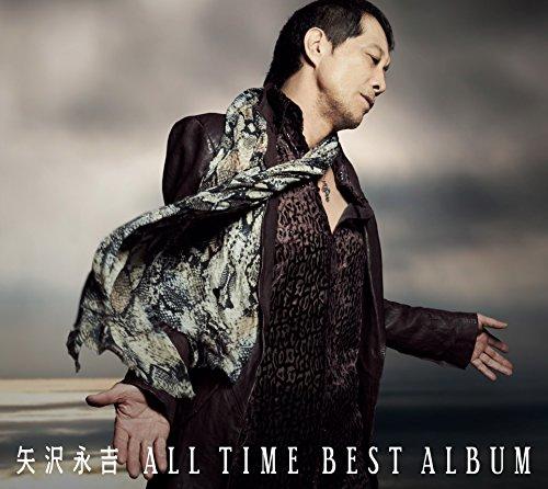 矢沢永吉「ALL TIME BEST ALBUM」