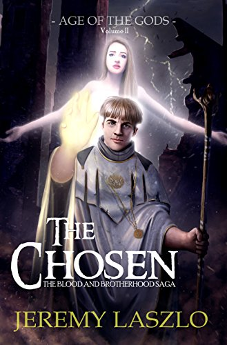 The Chosen: Age of the Gods (The Blood and Brotherhood Saga Book 2) (English Edition)