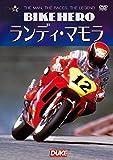 BIKE HERO ランディ・マモラ[DVD]