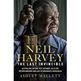 The Last Invincible: Neil Harvey