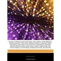 Video Conversion Software, Including: DVD Ripper, Transcoding, Tmpgenc, Mediacoder, Cinema Craft Encoder, DVD Flick, PSP Video Converter, Dvdfab, Dvd4