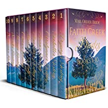 Mail Order Bride - Faith Creek Brides - Books 1-10: Clean and Wholesome Historical Inspirational Western Romance