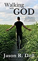 Walking With God: Experiencing God Day By Day