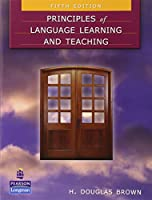 The Principles of Language Learning and Teaching (5E)