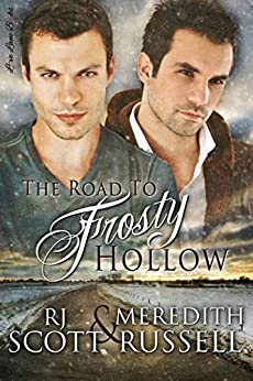 The Road to Frosty Hollow by [Scott, RJ, Russell, Meredith]