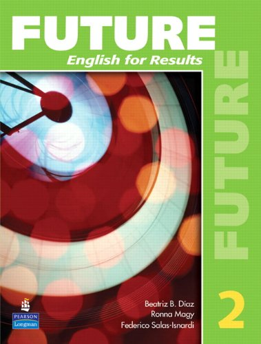 Download Future 2: English for Results (with Practice Plus CD-ROM) 0131991485