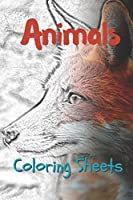 Animals Coloring Sheets: 30 animals drawings,coloring sheets adults relaxation, coloring book for kids, for girls, volume 8