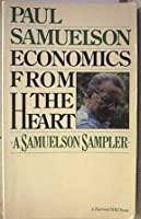 Economics from the Heart: A Samuelson Sampler