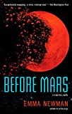 Before Mars (A Planetfall Novel)