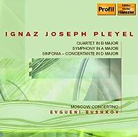Pleyel: Quartet, Symphony and Sinfonia Concertante