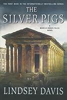 The Silver Pigs (Marcus Didius Falco)