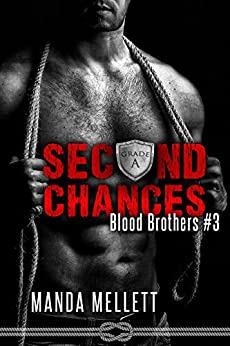 Second Chances (Blood Brothers #3) by [Mellett, Manda]