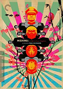 MISHIMA : LIFE IN FOUR CHAPTERS