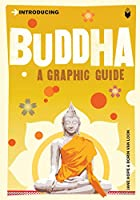Introducing Buddha: Graphic Guide (Introducing (Icon Books))