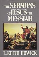 The Sermon of Jesus the Messiah