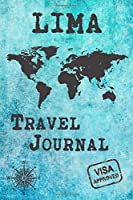 Lima Travel Journal: Notebook 120 Pages 6x9 Inches - City Trip Vacation Planner Travel Diary Farewell Gift Holiday Planner