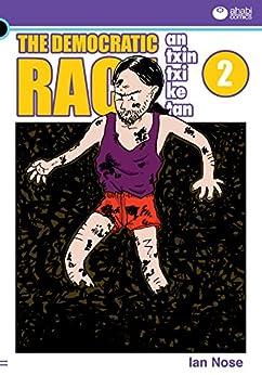 [Nose, Ian]のAntxintxiketan: The Democratic Race 2: The Amazing Shoes! (English Edition)