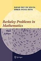 Berkeley Problems in Mathematics (Problem Books in Mathematics)