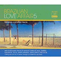 Brazilian Love Affair, Vol. 5: The Essence Of Brazilian Chill Out by Various Artists (2004-05-11)