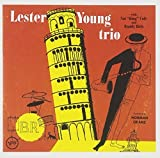 Lester Young Trio (w/Nat King Cole, Buddy Rich) by Lester Young (1994-05-03)