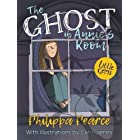 The Ghost In Annie's Room (Little Gems)