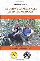 La guida completa alle attività outdoor (MANUALE SOFT AIR)