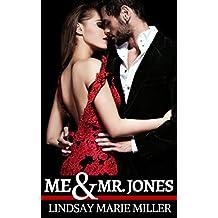 Me & Mr. Jones (Forbidden Fruit Book 1)