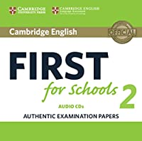 Cambridge English First for Schools 2 Audio CDs (2): Authentic Examination Papers (FCE Practice Tests)