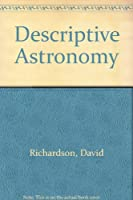 Descriptive Astronomy