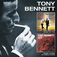Sings For Two + Sings A String of Harold Arlen + 1 Bonus Track by Tony Bennett (2013-09-17)