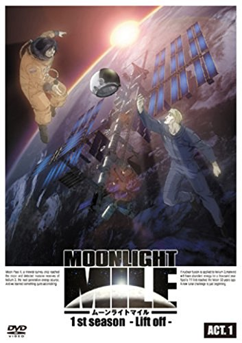 MOONLIGHT MILE -Lift Off-