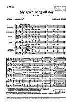 Gerald Finzi: My Spirit Sang All Day (SATB) / ジェラルド・フィンジ: マイ・スピリット・サング・オール・デイ 混声四部合唱 楽譜