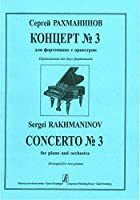 Concerto No. 3 for piano and orchestra. Arranged for two pianos