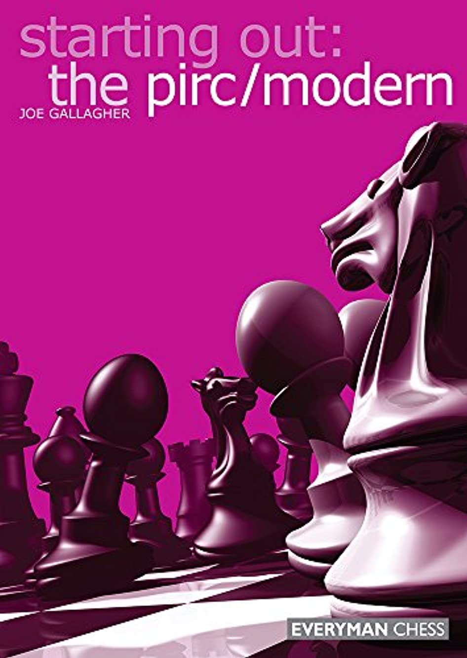 Starting Out: The Pirc/Modern (English Edition)