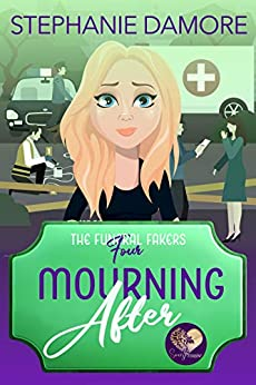 Mourning After: A Good Clean Fun Cozy Mystery (The Funeral Fakers Book 4) by [Damore, Stephanie, Press, Sweet Promise]