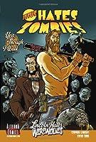 Jesus Hates Zombies 1: Yea, Though I Walk...