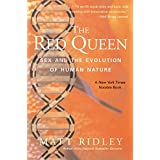Red Queen: Sex and the Evolution of Human Nature