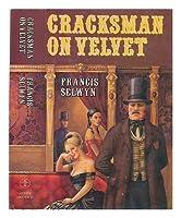 Cracksman on Velvet