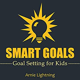 amazon smart goals goal setting for kids and teens how to set
