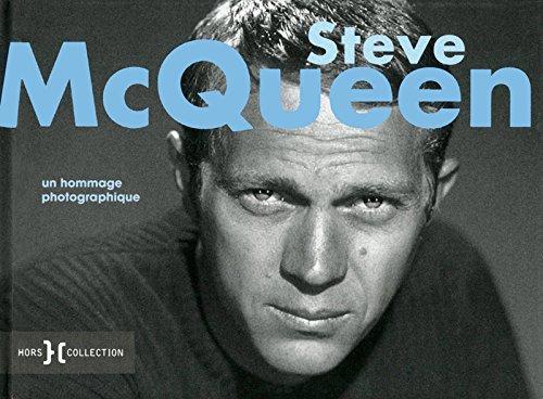 Steve McQueen : Un hommage photographique