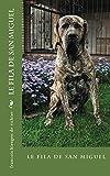 フィラ LE FILA DE SAN MIGUEL: CAMILA (chiens de race t. 25) (French Edition)