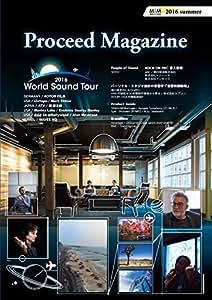 Proceed Magazine 2016 summer No.14 雑誌 – 2016