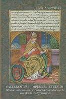 Sacerdotium - Imperium - Studium