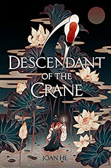 Descendant of the Crane by [He, Joan]