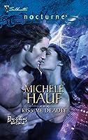 Kiss Me Deadly (Harlequin Nocturne)