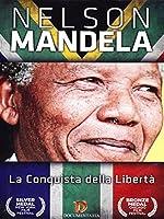 Nelson Mandela - L'Uomo Della Pace [Italian Edition]